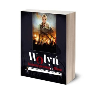 """Album """"Wołyń, historia pewnego filmu"""""""